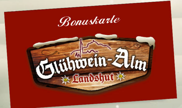 Glühwein-Alm Bonuskarte!